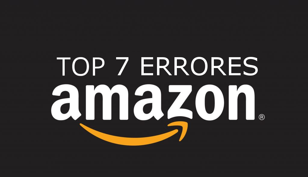 7-errores-en-amazon-2018-jeanhenriquez-blog